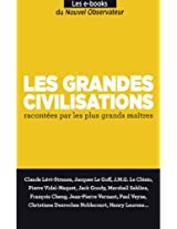 Les grandes civilisations (GUIDE ESSENTIELS t. 1) (French Edition)