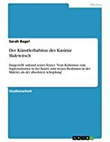 Der Künstlerhabitus des Kasimir Malewitsch: Dargestellt anhand seines Textes