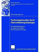 Technologietransfer durch Unternehmensgründungen: Eine Erfinderbefragung an außeruniversitären Forschungseinrichtungen (Entrepreneurship)