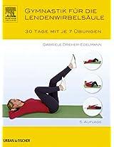 Gymnastik für die Wirbelsäule: 30 Tage mit je 7 Übungen