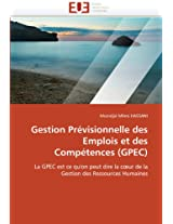 Gestion Previsionnelle Des Emplois Et Des Competences (Gpec) (Omn.Univ.Europ.)