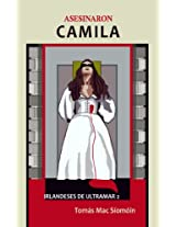 Asesinaron Camila (Irlandeses de Ultramar nº 2) (Spanish Edition)
