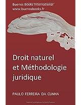 Droit Naturel Et Methodologie Juridique