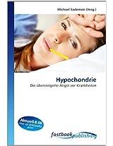 Hypochondrie: Die übersteigerte Angst vor Krankheiten