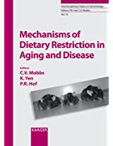 Mechanisms of Caloric Restriction in Aging (Interdisciplinary Topics in Gerontology and Geriatrics)