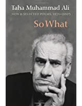 So What: New & Selected Poems With a Story 1971-2005