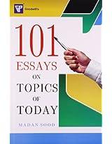 101 Essays on Topics of Today