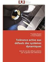 Tolerance Active Aux Defauts Des Systemes Dynamiques (Omn.Univ.Europ.)