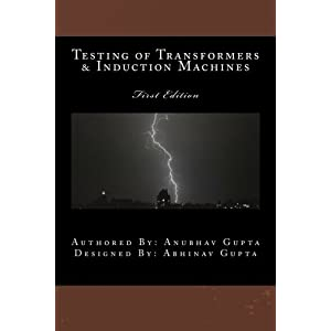 Testing of Transformers & Induction Machines