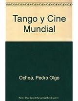 Tango y Cine Mundial