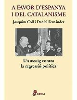 A favor d'Espanya i del catalanisme (Otras obras)
