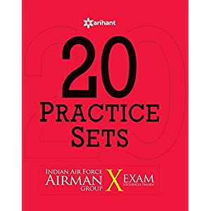 20 Practice Sets - Indian Air Force Airman Group 'X' (Technical Trades) Exam