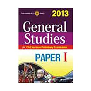 General Studies for Civil Services Preliminary Examination 2013 (Paper - 1) 1st Edition