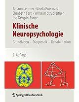Klinische Neuropsychologie: Grundlagen - Diagnostik - Rehabilitation