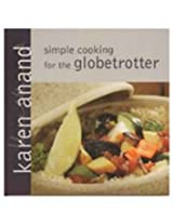 Simple Cooking for The Globetrotter