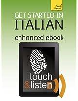 Get Started In Italian: Teach Yourself Audio eBook (Kindle Enhanced Edition) (Teach Yourself Audio eBooks)