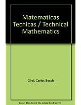 Matematicas Tecnicas / Technical Mathematics
