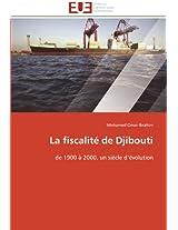La Fiscalite de Djibouti (Omn.Univ.Europ.)
