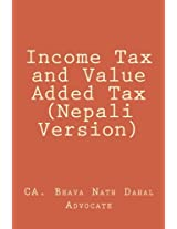 Income Tax and Value Added Tax (Nepali Version): Volume 1