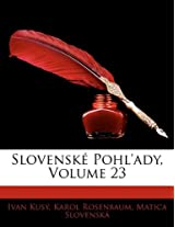Slovenske Pohl'ady, Volume 23