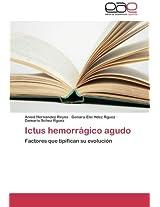 Ictus Hemorragico Agudo