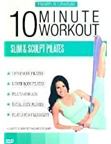 10 Minute Workout - Slim & Sculpt Pilates