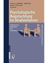 Psychologische Begutachtung im Strafverfahren: Indikationen, Methoden, Qualitätsstandards