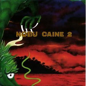 NOBU CAINE 2