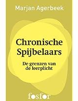Chronische spijbelaars: De grenzen aan de leerplicht (Dutch Edition)