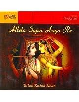 Albela Sajan Aayo Re