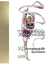 Praxis Zeichnen - XL Übungsbuch 20: Gymnastik: Volume 20