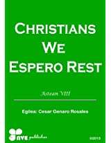 CHRISTIANS WE ESPERO REST (Nola kristau bizitzan hazten Book 8) (Basque Edition)