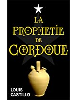 La Prophétie de Cordoue (French Edition)