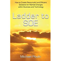 Ladder to Soe: How to Create Resourceful and Efficient Solutions for Market Changes Within Business and Technology