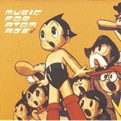 : ミュージック・フォー・アトム・エイジ