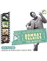 Bombay Talkies: The Musical
