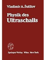 Physik des Ultraschalls: Grundlagen