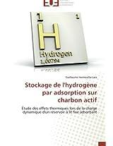 Stockage de l'hydrogène par adsorption sur charbon actif: Étude des effets thermiques lors de la charge dynamique d'un réservoir à lit fixe adsorbant