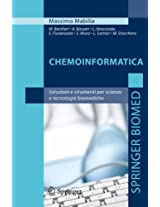 Chemoinformatica: Soluzioni e strumenti per scienze e tecnologie biomediche