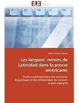 Les Langues: Miroirs de Latinidad Dans La Presse Americaine (Omn.Univ.Europ.)