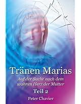 Tränen Marias - Auf der Suche nach dem wahren Herz der Mutter, Teil 2