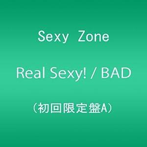 『Real Sexy! / BAD BOYS (初回限定盤A) 』