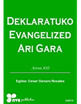 DEKLARATUKO EVANGELIZED ARI GARA (Nola kristau bizitzan hazten Book 21) (Basque Edition)