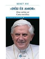 Déu és amor. Deus caritas est. Carta encíclica