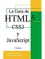 La Guía de HTML5, CSS3 y JavaScript: 2ª Edición