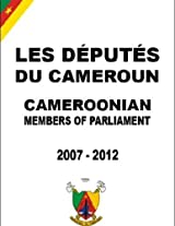 Les Députés du Cameroun, Cameroonian Members of Parliament, 2007-2012.