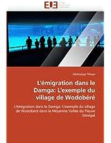 L''Emigration Dans Le Damga: L''Exemple Du Village de Wodobere