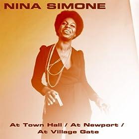 ♪At Town Hall / At Newport / At Village Gate/Nina Simone | 形式: MP3 ダウンロード