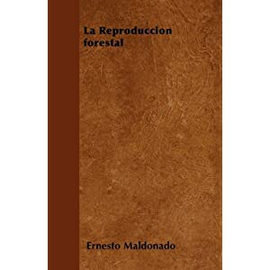 La Reproduccion Forestal