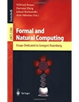 Formal and Natural Computing: Essays Dedicated to Grzegorz Rozenberg (Lecture Notes in Computer Science)